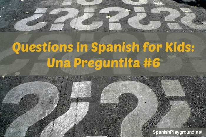 Question in Spanish for children to use in games.