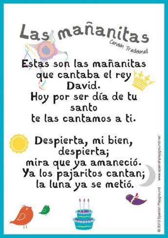 Las mañanitas is a traditional happy birthday song in Spanish.