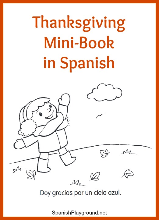 Kids learn basic vocabulary as they read and color a spanish thanksgiving minibook