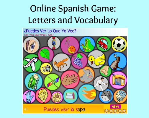 An online Spanish game to teach letter names and vocabulary.