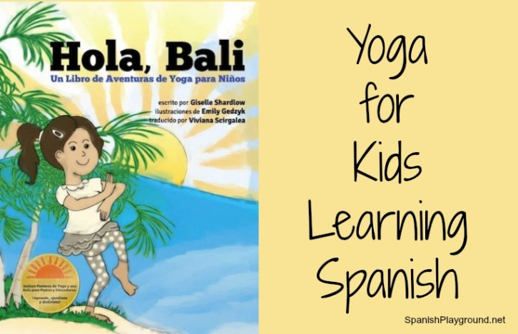 A Spanish story that incorporates yoga for kids.