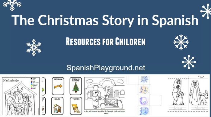 Christmas Story in Spanish: The Friday Five - Spanish Playground