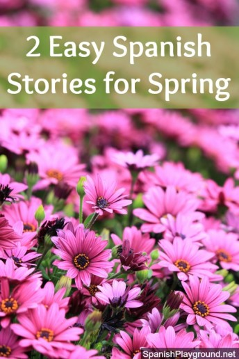 Easy Spanish stories introduce children to spring vocabulary.
