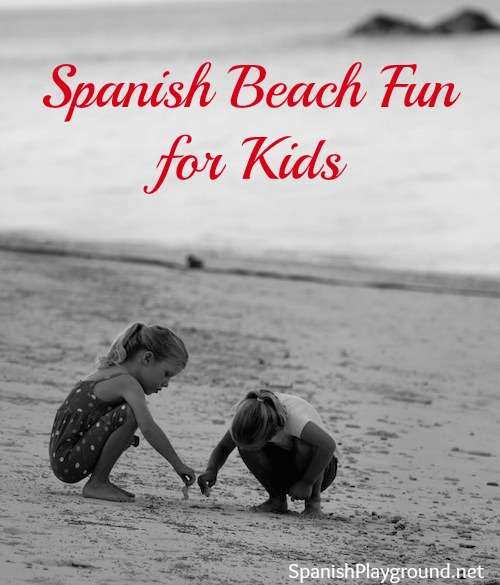 Spanish beach activities for kids including songs, yoga, video and more.