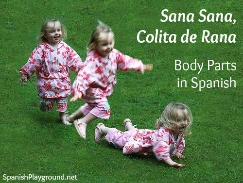 Sana sana colita de rana is a traditional rhyme we say to children when they are hurt.