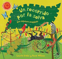 A picture book in Spanish about the rainforest.