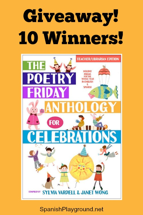 The Poetry Friday Anthology for Celebrations is a wonderful collection of poems in Spanish and English for kids ages 4-12.