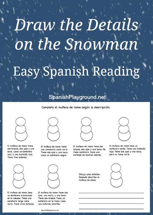 Easy Spanish reading activity based on adding details to a picture of a snowman.