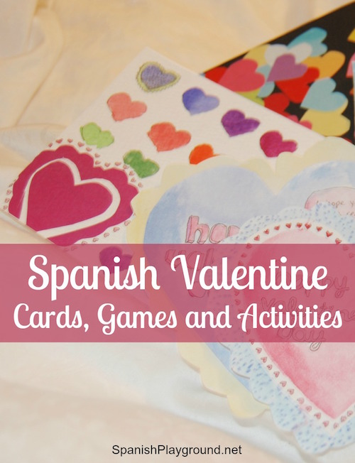 Spanish Valentine cards, songs, games and books for kids learning language to celebrate the holiday.