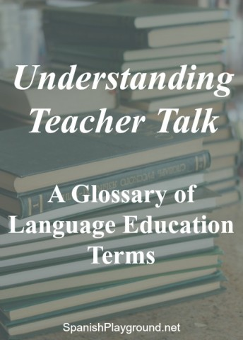 Understanding these language education terms helps parents support their children as they learn Spanish.