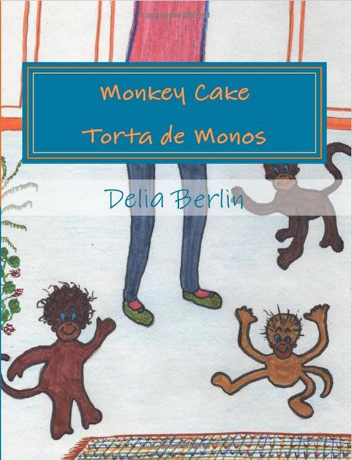 Torta de monos is a bilingual picture book for children by Delia Berlin.