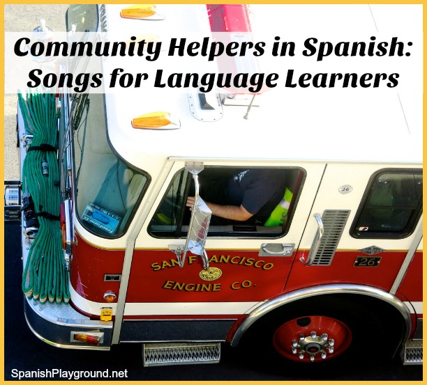 Community Helpers in Spanish: Learning Songs - Spanish