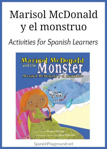 Use these Marisol McDonald and the Monster Spanish activities with language learners to make the most of this wonderful picture book by Monica Brown.