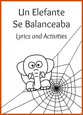 Activities and printable lyrics for the song Un elefante se balanceaba.