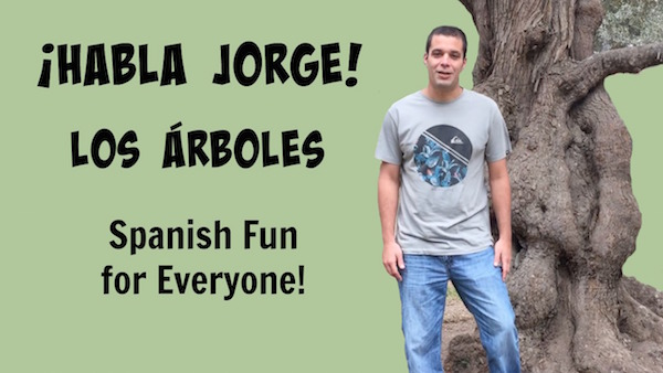Jorge talks about the parts of a tree in Spanish.