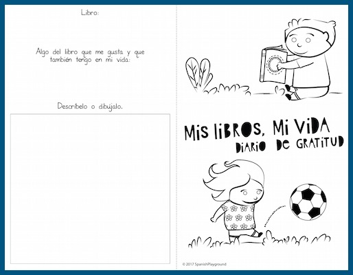 A Spanish gratitude journal based on books kids read to help them recognize things they appreciate in their lives.