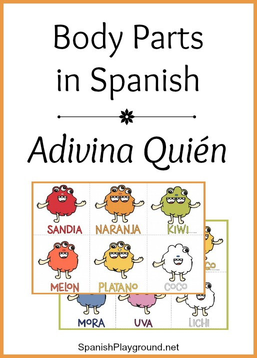 Spanish Body Parts Game: Adivina Quién - Spanish Playground
