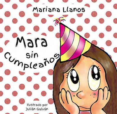 Mara sin cumpleaños is one of the book Mariana Llanos reads as a Skype guest speaker for Spanish class.