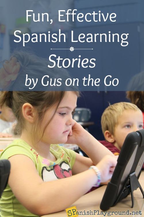 Stories by Gus on the Go is a Spanish app for kids that creates comprehensible input to teach language.