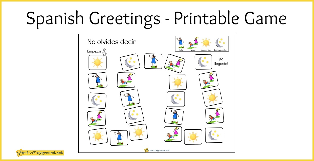 Spanish greetings game printable board spanish playground m4hsunfo