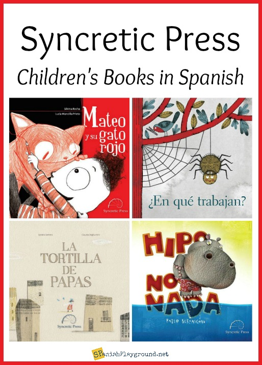 Sycretic Press is a Spanish Publisher in the U.S. offering beautiful books for children learning Spanish.
