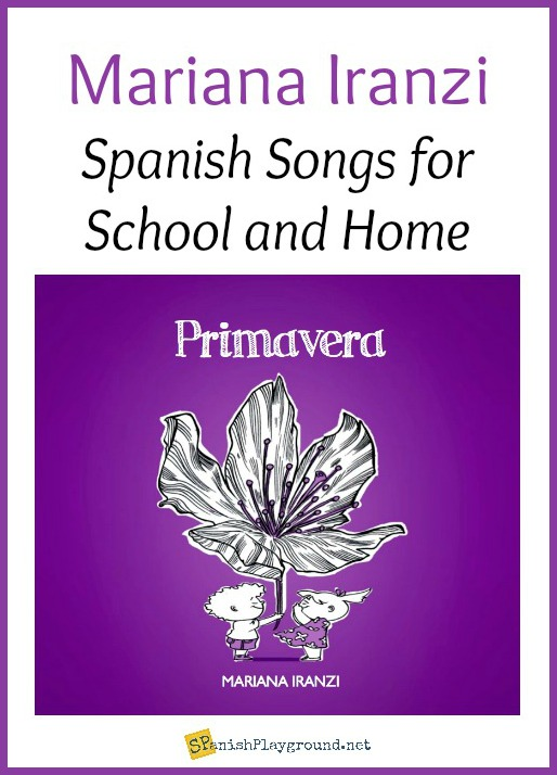 Mariana Iranzi has a new album of Spanish songs for school or home.
