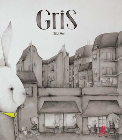 Spanish books for schools need to include authentic literature like Gris by Silvi Hei.