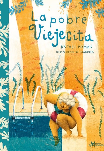 La pobre viejecita is an illustrated poem and an excellent addition to a collection of Spanish books for schools.