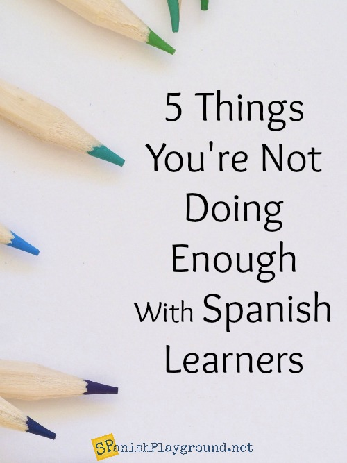 These ideas for Spanish learners help parents and teachers make the most out of songs, video, games and books.