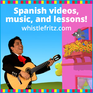 Videos and song for teaching children Spanish