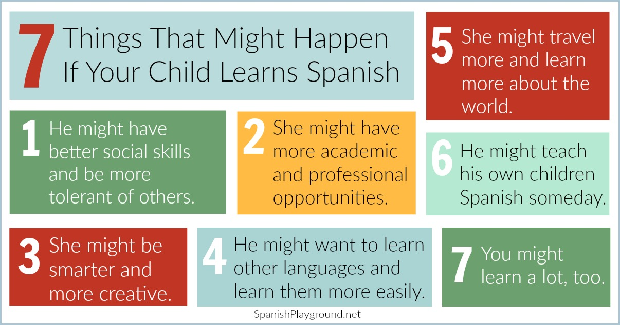 There are many benefits if a child learns Spanish at a young age.