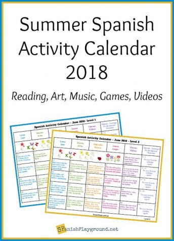 Try Spanish reading, art activities, games and songs in a summer activity calendar 2018.