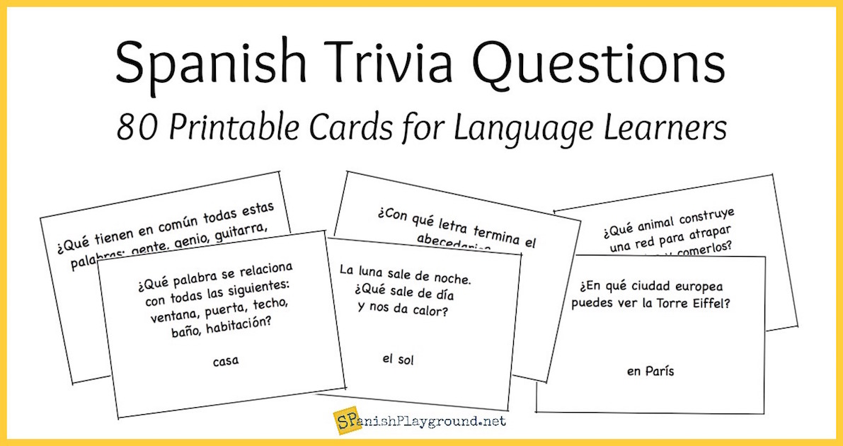 graphic regarding Printable Trivia Questions for Middle School Students called Spanish Trivia Concerns: Printable Playing cards - Spanish Playground