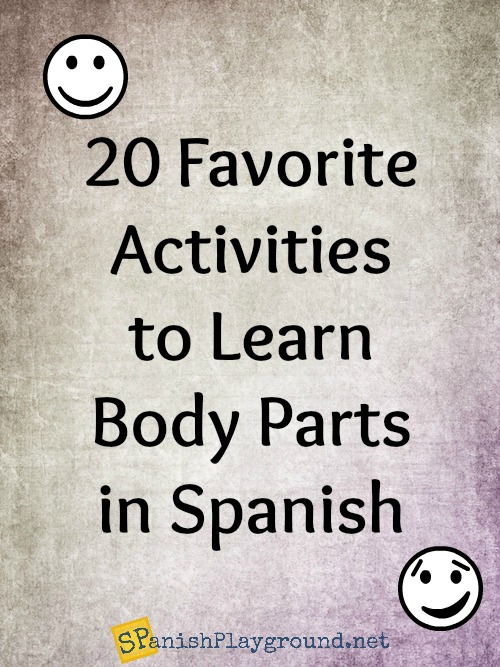 Spanish body parts activities include songs, books, movement activities and games.