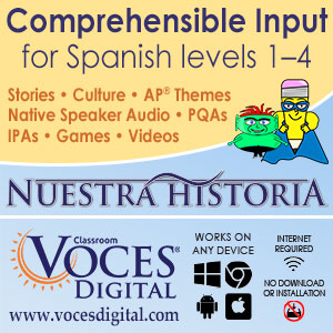 Comprehensible input for Spanish with the Voces Digital curriculum.