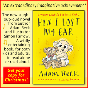 A laugh-out-loud novel for kids by Adam Beck.
