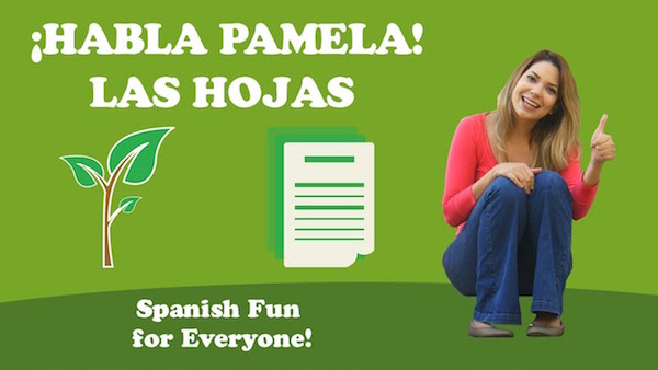 Kids learn Spanish words and grammar as they listen to Pamela talk about leaves.