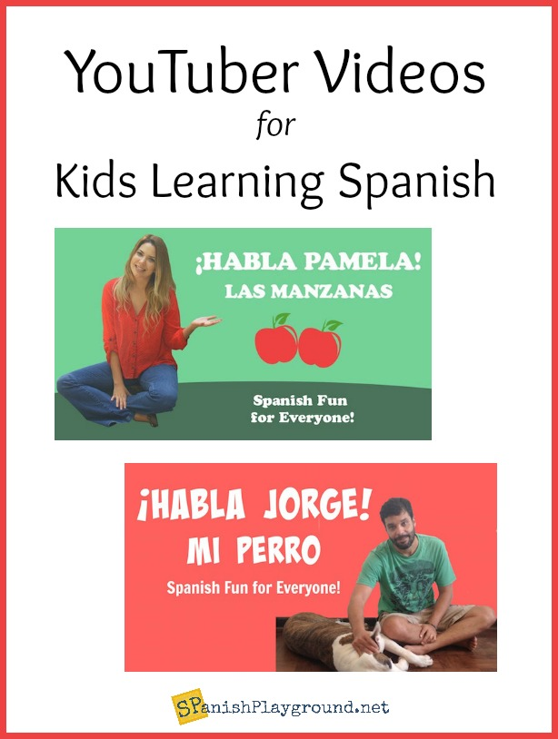 YouTubers make kids learn Spanish videos with basic vocabulary.