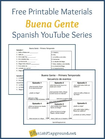 Printable matching and timeline materials to support the Spanish YouTube series Buena Gente.