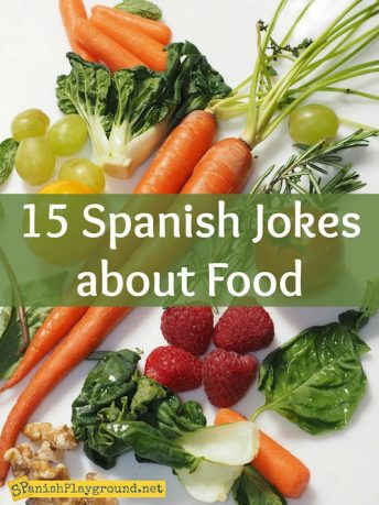 Spanish jokes about food teach children common vocabulary.