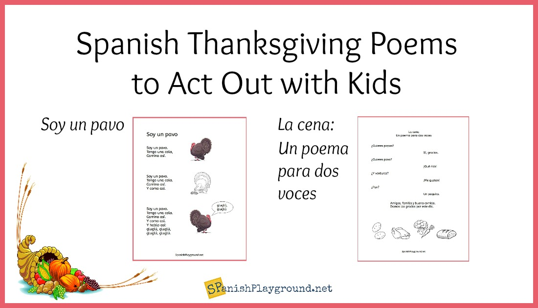 Spanish Thanksgiving Poems to Act Out - Spanish Playground