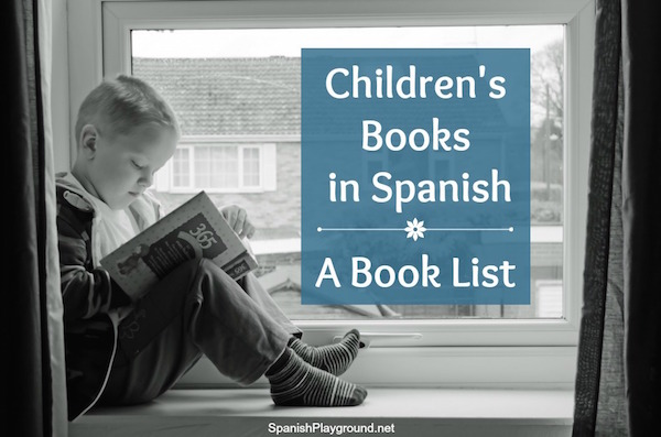 These Spanish books for kids are choosen to help them learn language.