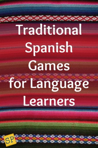 These traditional Spanish games are an excellent source of culture and vocabulary in the language classroom.