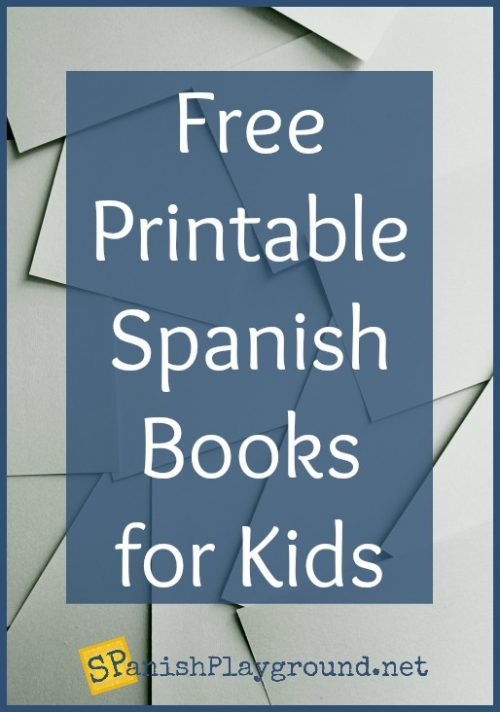 Free Printable Spanish Books For Kids Spanish Playground