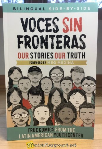 Voces Sin Fronteras tells true immigation stories in English and Spanish bilingual comics.