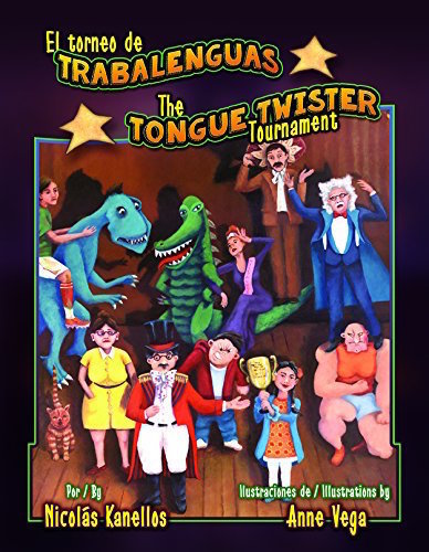This book presents Spanish tongue twisters in the context of a contest.