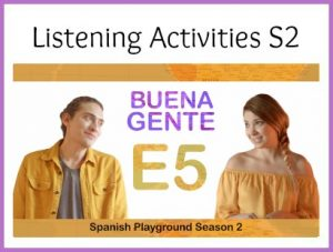 Use these listening activities with the Learn Spanish Series Buena Gente.