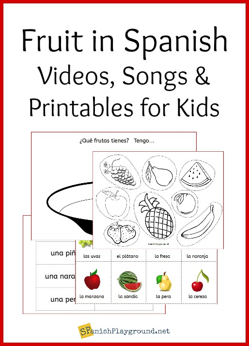 Fruit In Spanish Learning Activities For Kids Spanish Playground