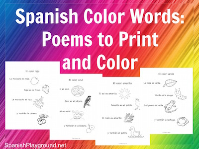 These poems are a good way to learn Spanish colors and other vocabulary.