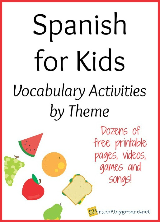 Use these vocabulary songs, pages, videos and activities in your Spanish lessons for kids.